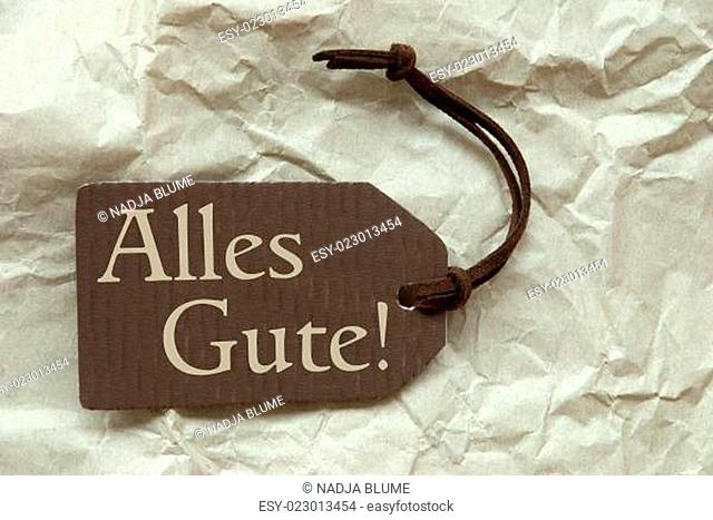 Brown Label With Alles Gute Means Best Wishes Paper Background