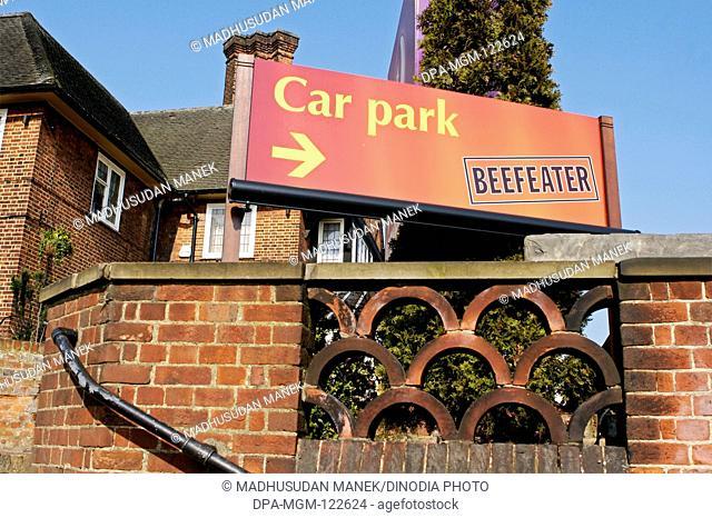 Car parking directions Beefeater Pub ; London ; U.K. United Kingdom England
