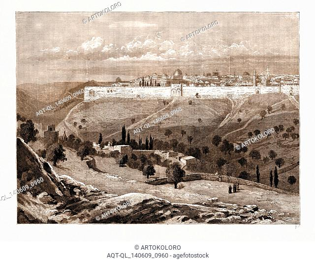 A GENERAL VIEW OF THE CITY OF JERUSALEM FROM BETWEEN THE MOUNT OF OLIVES AND MOUNT SCOPUS, 1883: Absalom's Tomb, Gethsemane, Virgin's Tomb, Siloam