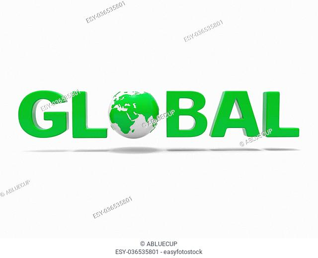 3d green word GLOBAL with 3d globe replacing letter O