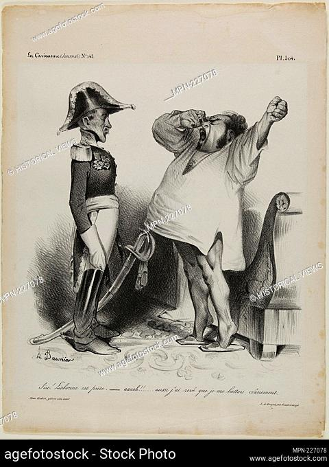 """""""""""""""Sire! Lisbon has been captured. - aaaah!!. and I dreamt that I had fought courageously!"""""""" plate 304 - 1833 - Honoré Victorin Daumier French"""
