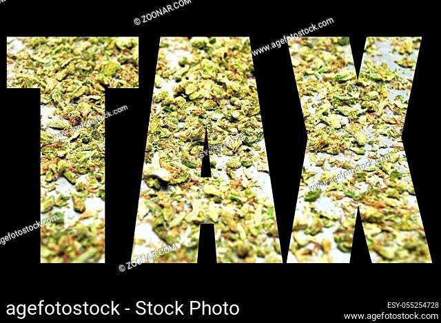 Marijuana and Cannabis Tax