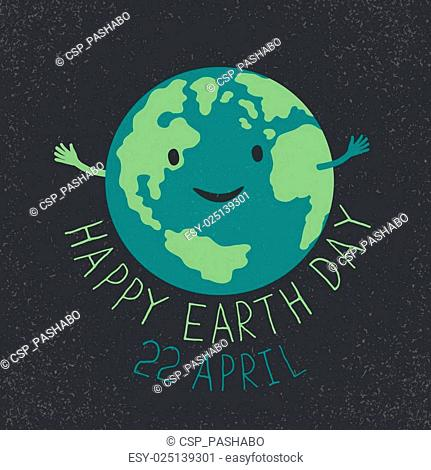 Earth Day Illustration. Earth smiling and reveals a hug. Happy Earth Day. 22 April text. Grunge layers easily edited