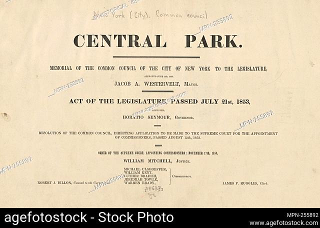 Central Park : memorial of the Common Council of the City of New York to the Legislature, approved June 11th, 1853.[title page]. New York (N.Y.)