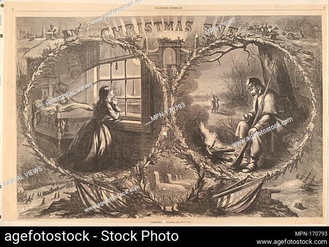 Christmas Eve, 1862 (from Harper's Weekly). Artist: Thomas Nast (American (born Germany), Landau 1840-1902 Guayaquil); Publisher: Harper's Weekly (American