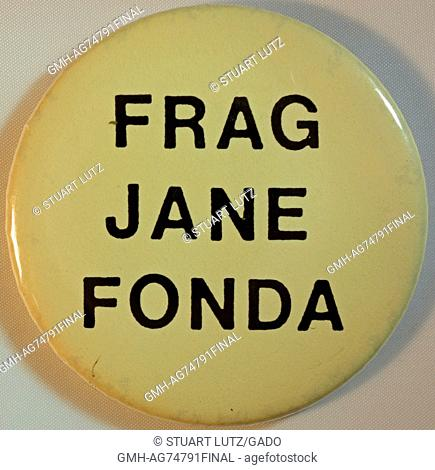 A Vietnam War era protest pin that features the text 'Frag Jane Fonda', created to show opposition to Jane Fonda, an American actress who was an outspoken...