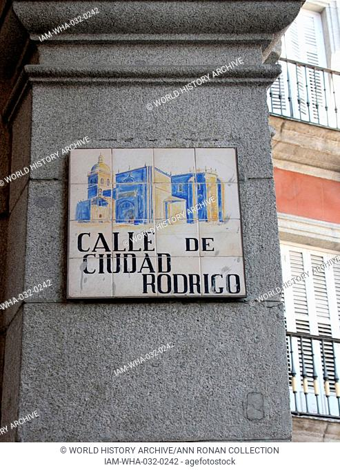 Street sign named after Ciudad Rodrigo in Madrid. An historic-artistic site, famous for it's fortified town situated in the west of the province of Salamanca