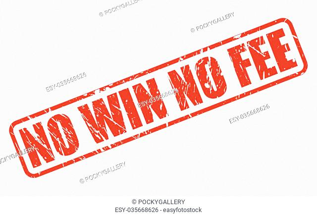 NO WIN NO FEE red stamp text on white