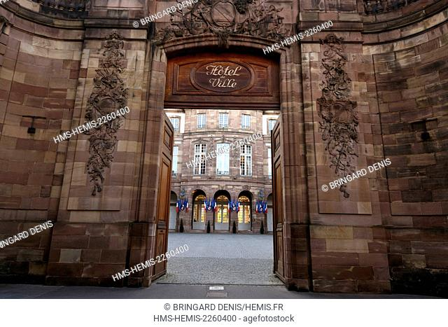 France, Bas Rhin, Strasbourg, old town listed as World Heritage by UNESCO, rue Brulee, Hotel Hanau-Lichtenberg dated 1735, current town hall