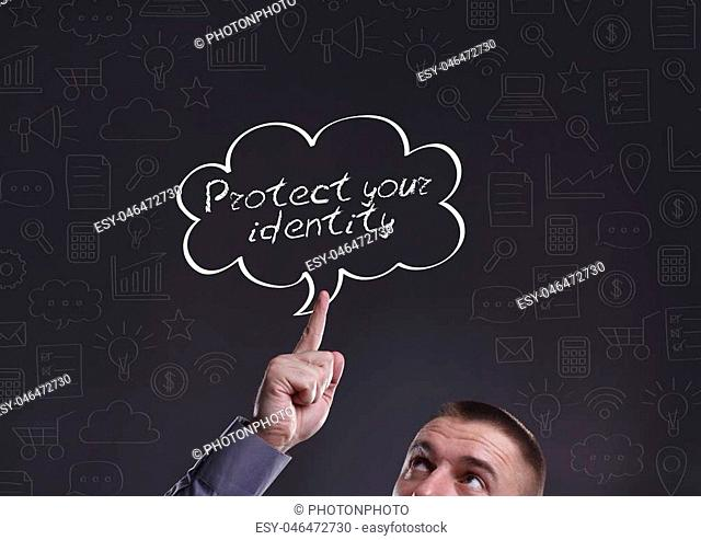 Business, Technology, Internet and marketing. Young businessman thinking about: Protect your identity