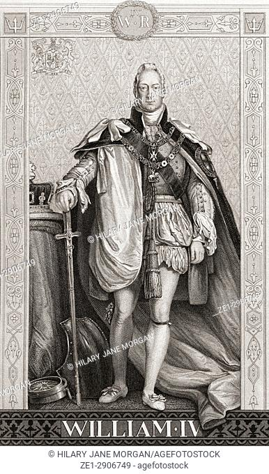 """William IV, William Henry, 1765 â. """" 1837. King of the United Kingdom of Great Britain and Ireland and of Hanover. From English and Scottish History"""