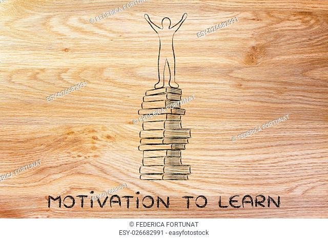 motivation to learn: happy accomplished person on top of pile of books