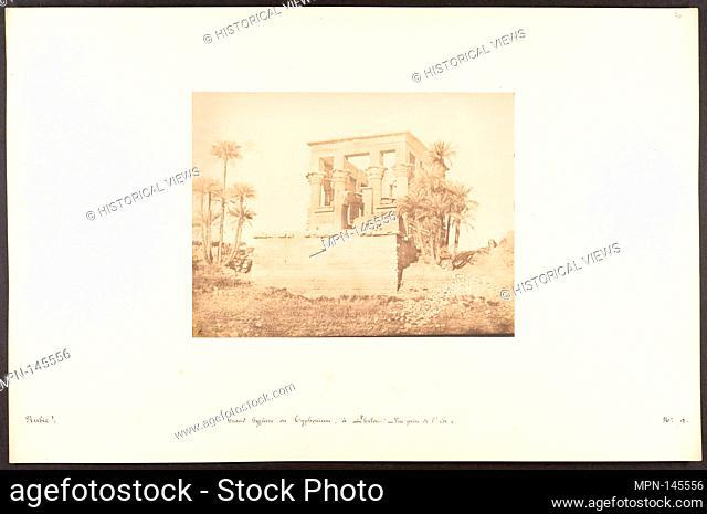 Grand Hypètre ou Typhonium, à Philae - Vue prise de l'Est. Artist: Maxime Du Camp (French, 1822-1894); Date: 1849-50; Medium: Salted paper print from paper...