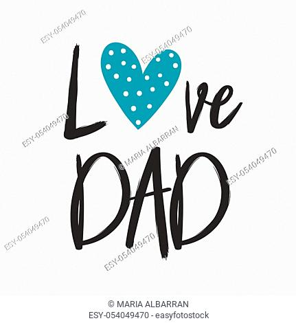 Fathers day message in a greeting card. I love you dad. Vector illustration