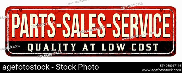 Parts, sales and service vintage rusty metal sign on a white background, vector illustration