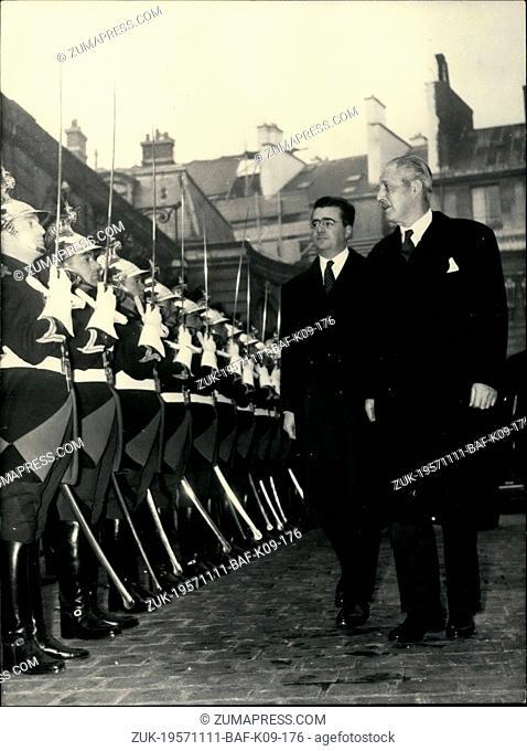 Nov. 11, 1957 - Crucial Talks in Paris/Macmillan Gaillard: French Prime Minister Felix Gaillard escorting Mr. Harold Macmillan inspect the guard of honour in...