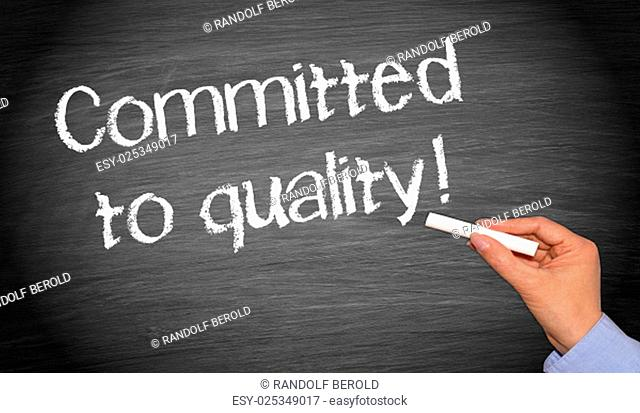 Committed to quality !