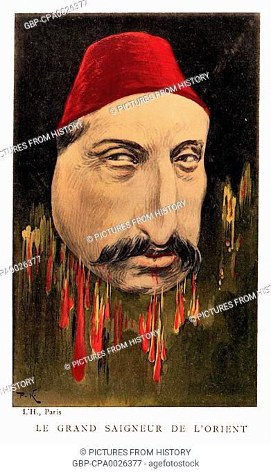 Turkey: Abdul Hamid II (r. 1876-1909), 34th Sultan of the Ottoman Empire, represented as 'The Great Ruler of the Orient', while dripping with blood