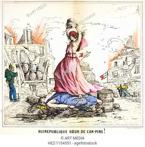 'Ruinepublique Soeur de l'An-pire!', 1871. Cartoon showing a figure representing the Paris Commune standing over a fallen France