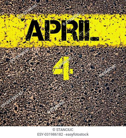 4 April calendar day written over road marking yellow paint line