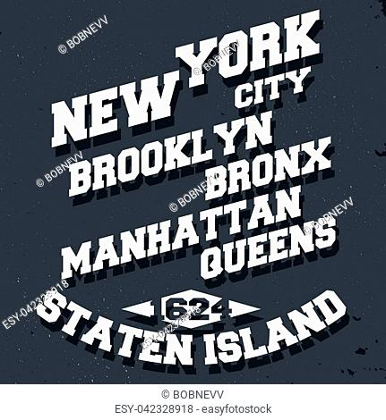 T-shirt print design. New York City vintage stamp, poster. Printing and badge, applique, label for t-shirts, jeans, casual wear. Vector illustration