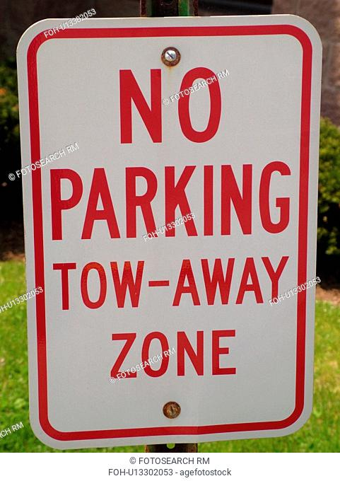 road sign, No Parking, tow zone sign, regulatory signs