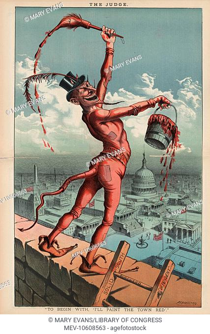 To begin with, 'I'll paint the town red'. Cartoon showing Democracy portrayed as the devil holding a bucket labeled Bourbon Principles and a paintbrush (in...