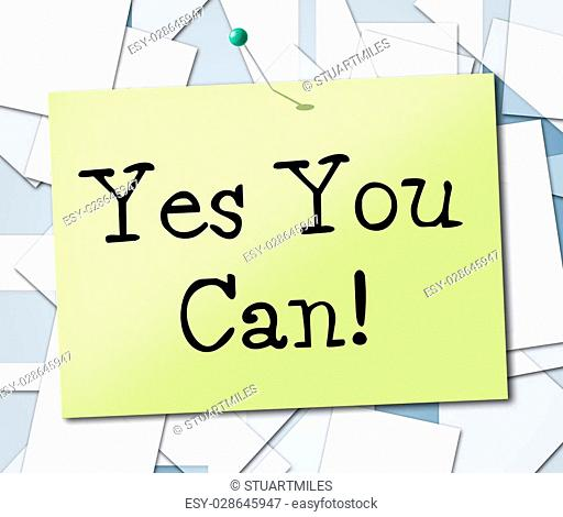 Yes You Can Meaning All Right And Positive