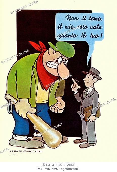 ELEZIONI Manifesto elettorale della D.C. Caricatura anticomunista del disegnatore Benito Jacovitti. Il personaggio cComunista è raffigurato come un uomo...