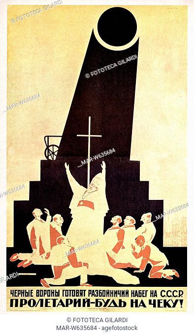 URSS - 'I corvi neri si riuniscono a stormi per attaccare l'Urss. State in guardia'. Manifesto di Dmitry Moor che mette in guardia contro la Chiesa e i prelati...