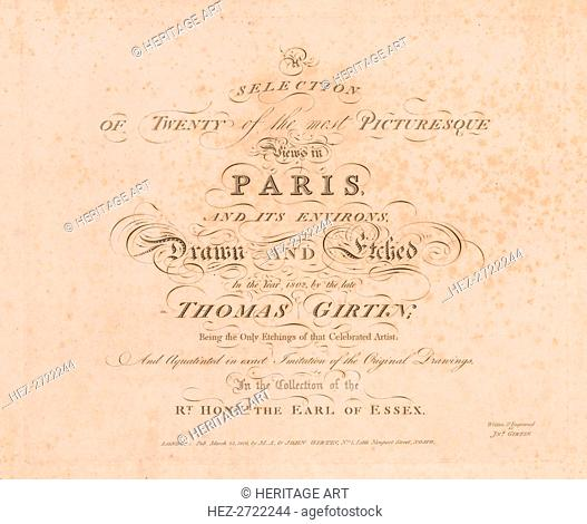 A Selection of Twenty of the Most Picturesque Views in Paris, And its Environs: Title Page, 1803. Creator: John Girtin (British); M.A