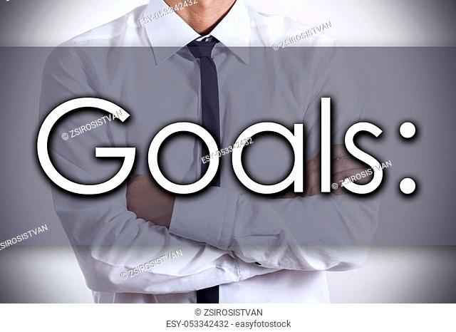 Goals: - Closeup of a young businessman with text - business concept - horizontal image