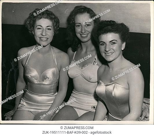 Nov. 11, 1951 - Three young ladies-they hope to win the title of 'Miss Britain' Joans All: Young men and young ladies from any parts of the country were to be...