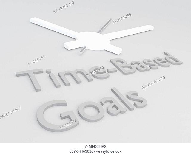 3D illustration of Time-Based Goals title with a clock as a background