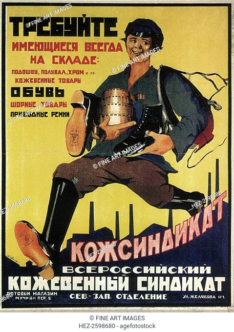 Poster for the Russian leather syndicate, 1925. Found in the collection of the Russian State Library, Moscow