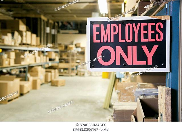 Employee Only Sign in Warehouse