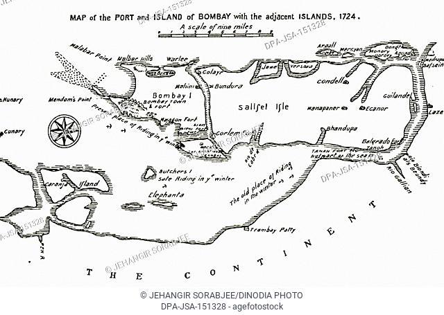 Bombay Map ; map of the Port and Island of Bombay with the adjacent Islands ; 1724 ; Mumbai ; Maharashtra ; India