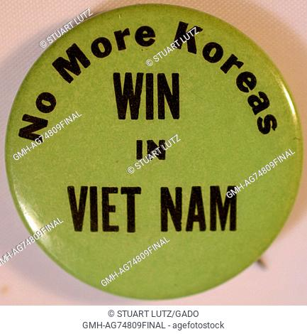 A pin that shows support for the United States military action during the Vietnam War, contains the text 'No more Koreas' and 'Win in Viet Nam', 1968