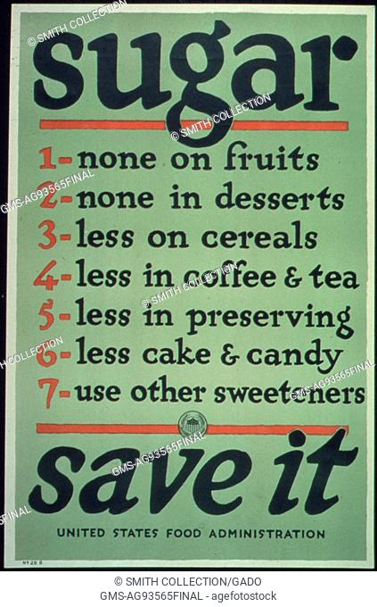 Government issued wartime poster urging Americans to use less sugar, 1917