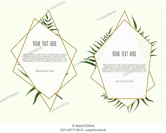 Set of card with leaves and geometrical frame. Floral poster, invite. Vector decorative greeting card, invitation design background