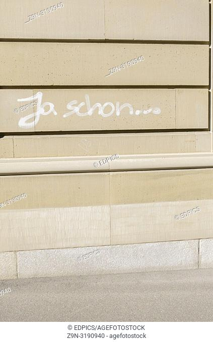 """""""""""""""""""""""ja schon. . . """""""", """"""""yes but . . . , """""""" graffito on the wall of a building, stuttgart, baden-wuerttemberg, germany"""