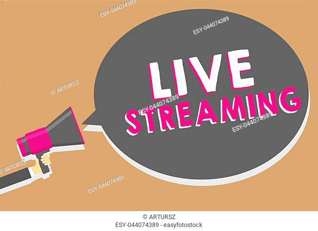 Word writing text Live Streaming. Business concept for Transmit live video coverage of an event over the Internet Man holding megaphone loudspeaker speech...