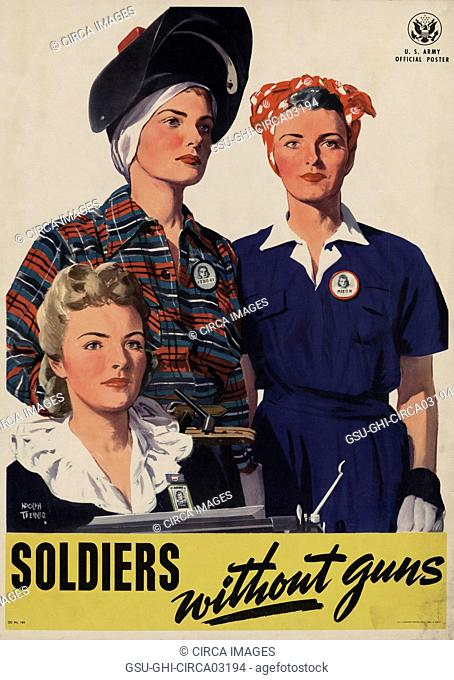 Portrait of Three Women Working for the War Effort, Soldiers without Guns, U.S. Army World War II Poster, by Adolph Treidler, USA, 1944