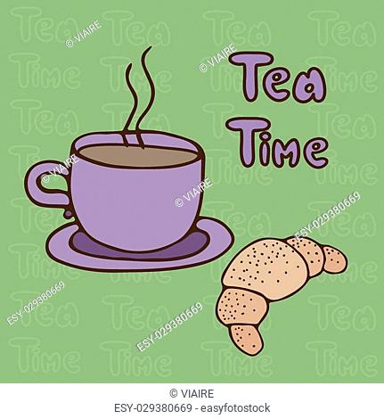 """Cup of tea and a French croissant on a green background with the words """"""""Thea Time"""""""""""""""""""""""