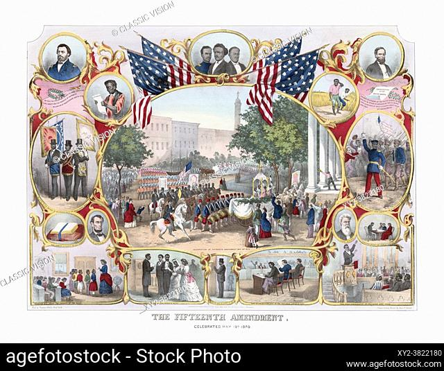 Print dating from the 1870's celebrating the enactment of the 15th Amendment which was ratified on February 3, 1870. Part of the amendment states