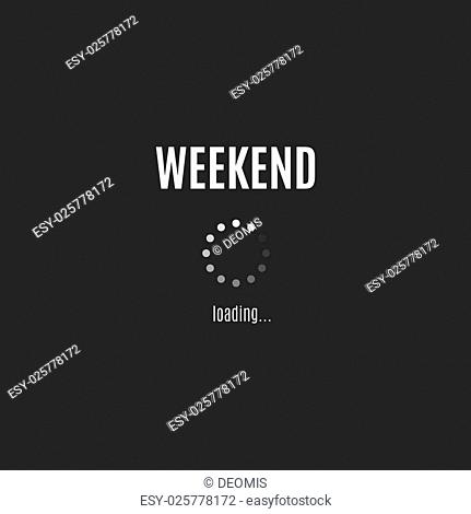 Weekend coming. Business concept. Vector illustration EPS10