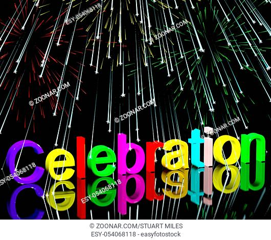 Word Celebration With Fireworks As New Years Or Independance
