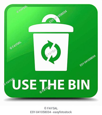 Use the bin isolated on soft green square button abstract illustration