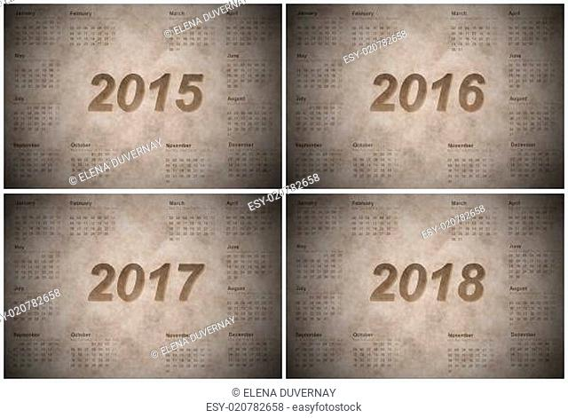 Set of european 2015, 2016, 2017 and 2018 year calendars, vintage style