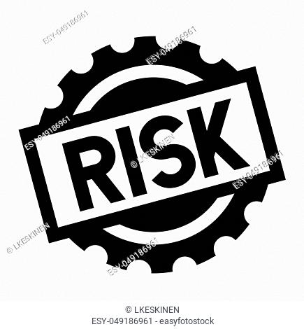 risk black stamp on white background. Sign, label, sticker